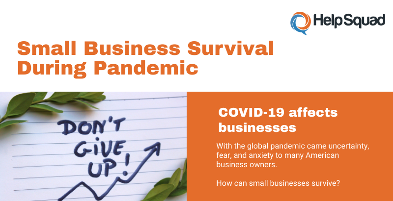 https://helpsquad.com/small-business-survival-dos-and-dont-during-coronavirus-pandemic/